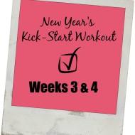 New  Year's Kick-Start Workouts – Week 3 & 4