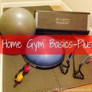 Home Gym Basics – Plus