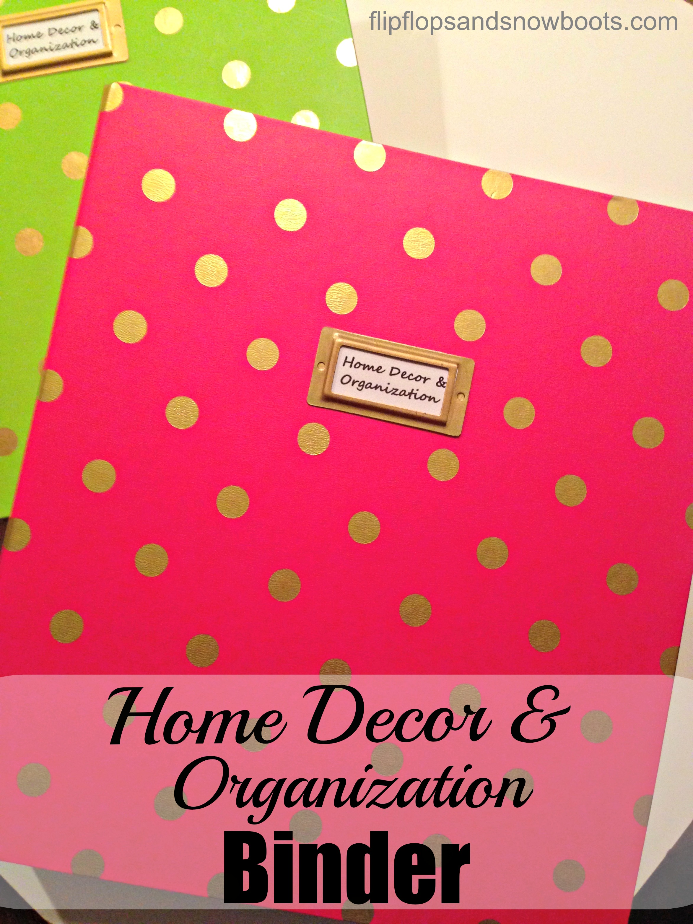 Home Decor and Organization Binder