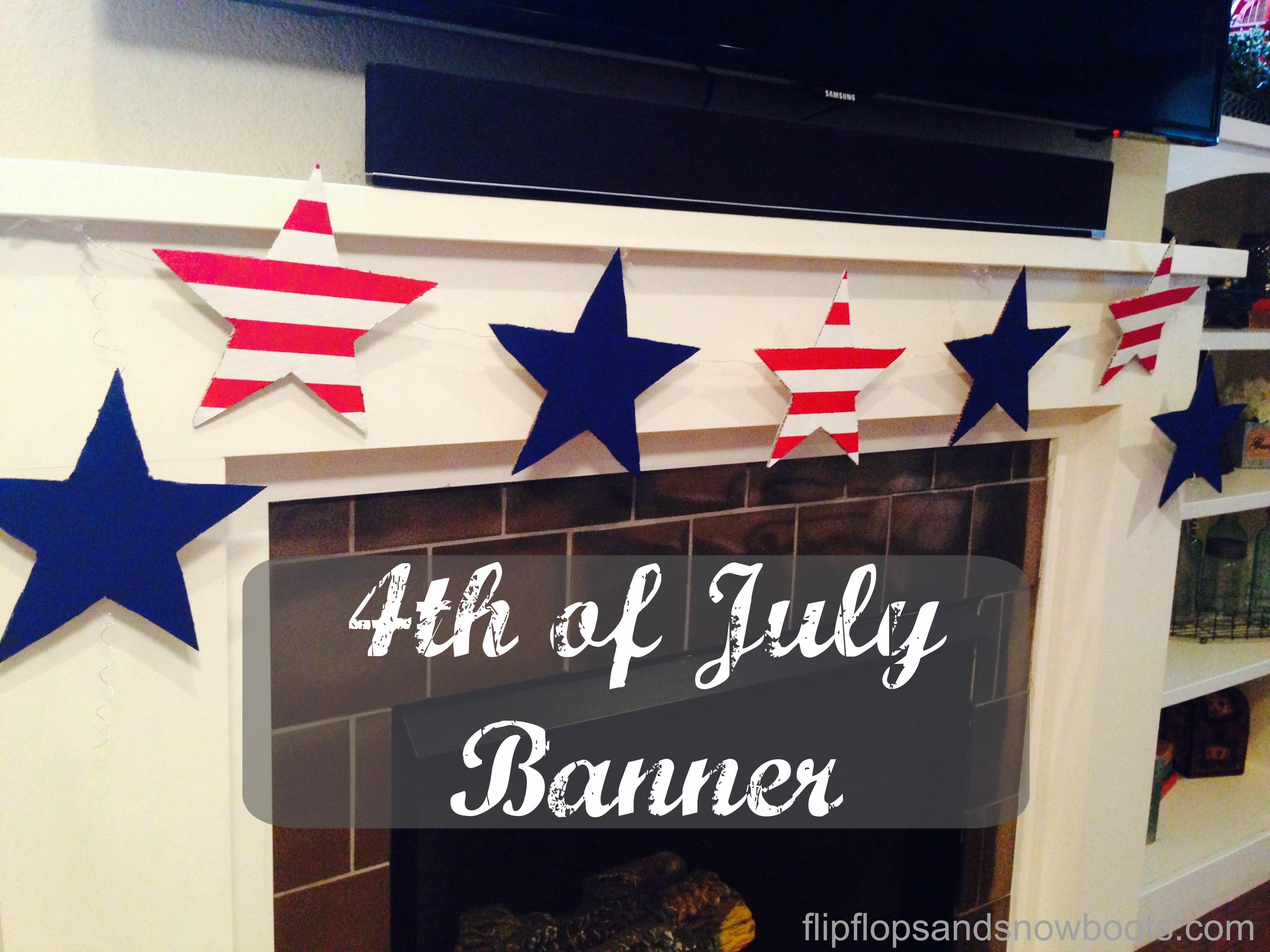 DIY – 4th of July Banner