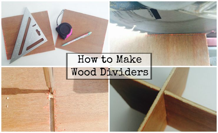 How to Make Wood Dividers