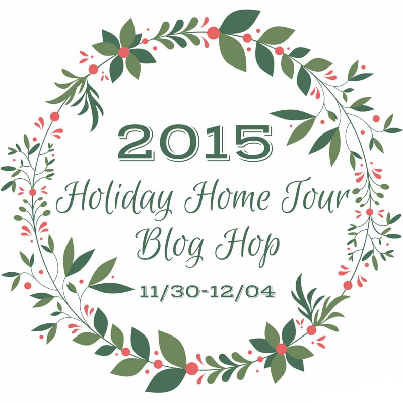2015 Holiday Home Tour Blog Hop