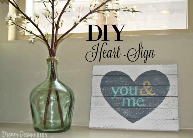 Valentines' Day Blog Hop: You & Me Heart DIY Wood Sign