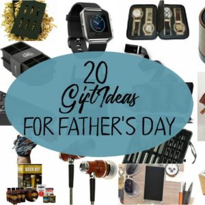 Father's Day Round Up of 20 Gift Ideas