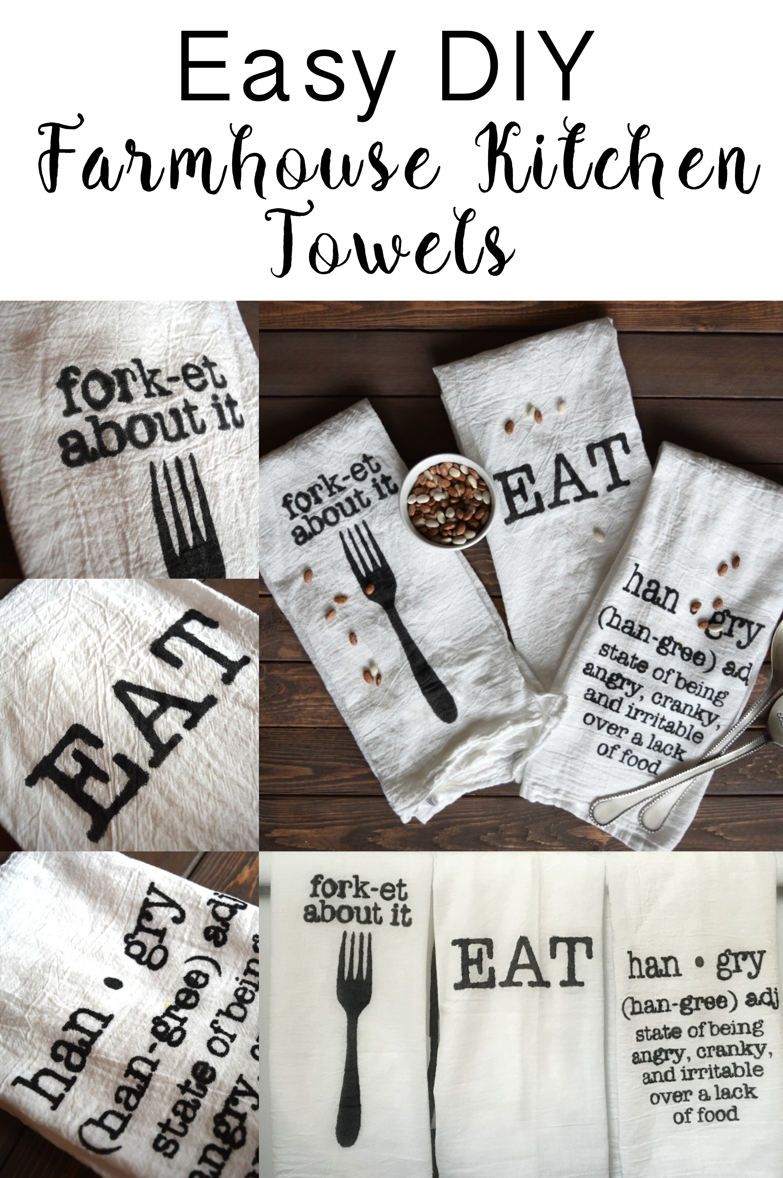 Easy way to make your own kitchen towels. Add some humor to your kitchen and some Farmhouse flair. Also makes a great gift.