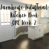 Industrial Farmhouse Kitchen Nook – One Room Challenge Week 2