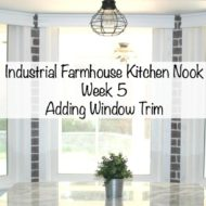 Industrial Farmhouse Kitchen Nook – One Room Challenge Week 5