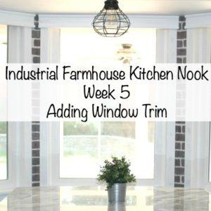 Industrial Farmhouse Kitchen Nook – One Room Challenge Week 5