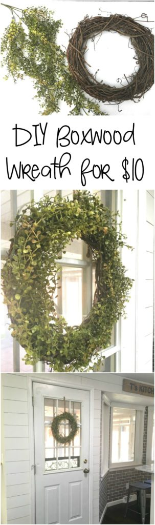 Make your own boxwood wreath in an hour for $10.  A great way to add greenery to your space.