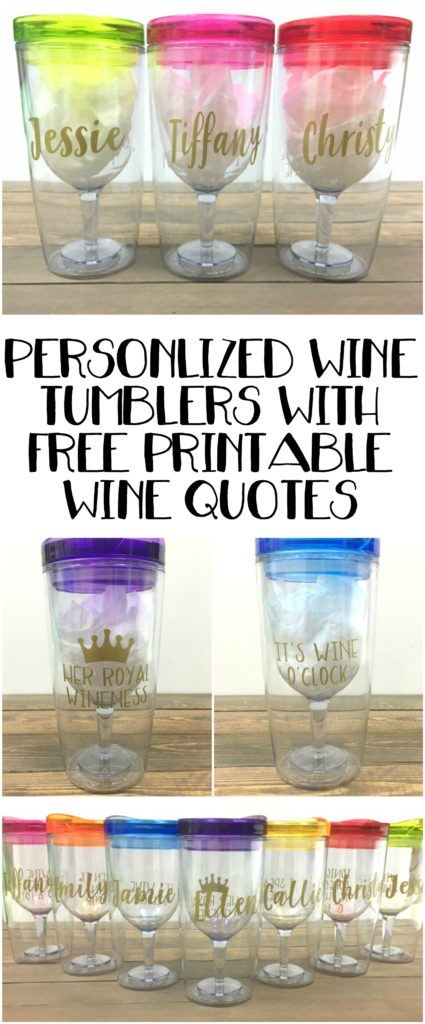 No one will steal your wine with these personalized wine tumblers. Learn how to make your own with FREE Printable WINE Quotes.