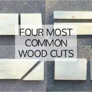 The Four Most Common Ways to Cut Wood