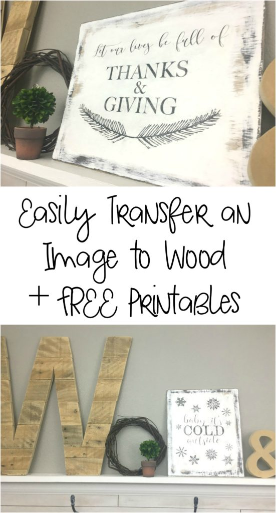 Learn how to transfer an image to wood plus free Thanksgiving and Christmas printable.