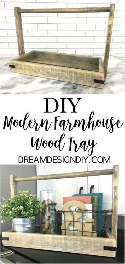Easy and inexpensive build to make a Modern Farmhouse Wood Tray. Keep all your favorite farmhouse decor together on this tray. #farmhouse #farmhousetray