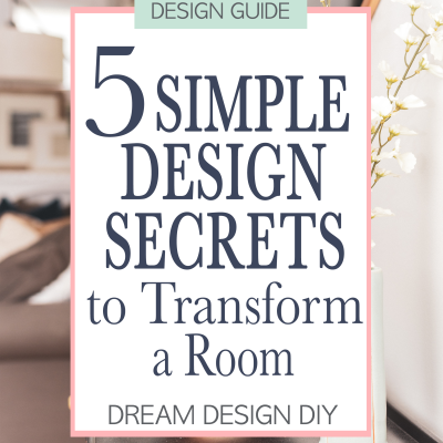 5 Simple Design Secrets to Transform a Room
