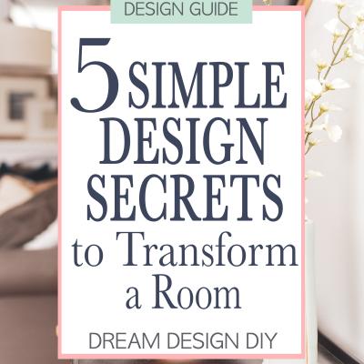 5 Simple Design Secrets to Transform a Room