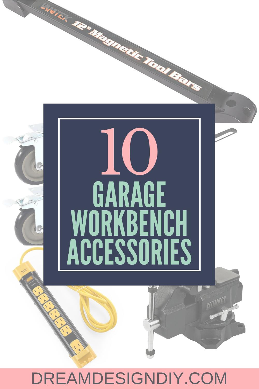 10 Must Have Garage Workbench Accessories